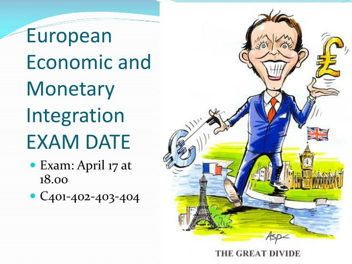 european economic and monetary integration exam date n.