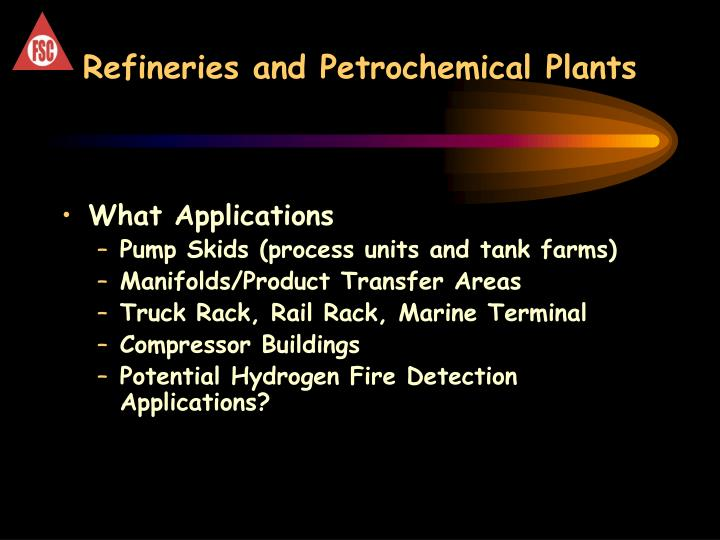 Refineries and Petrochemical Plants