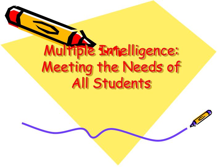multiple intelligence meeting the needs of all students n.