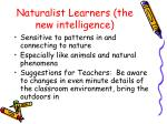 naturalist learners the new intelligence