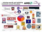 winning awards and satisfying customers around the globe
