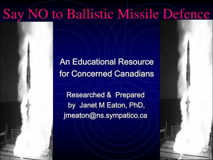 say no to ballistic missile defence n.