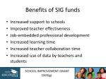 benefits of sig funds
