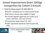 school improvement grant 1003 g competition for cohort 3 schools