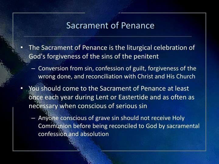 sacrament of penance Find and save ideas about sacrament of penance on pinterest | see more ideas about reconciliation catholic, my confession and confession prayer.
