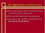 our opportunities to be intercessors16