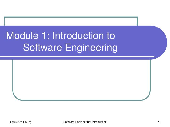 module 1 introduction to software engineering n.