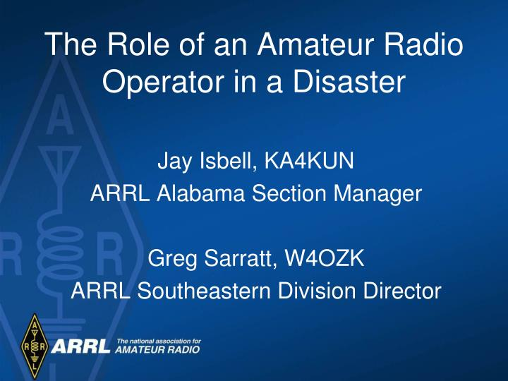 the role of an amateur radio operator in a disaster n.