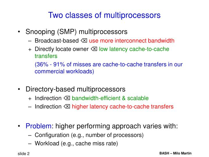 Two classes of multiprocessors