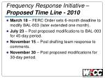 frequency response initiative proposed time line 2010