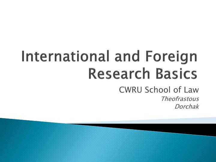 international and foreign research basics n.