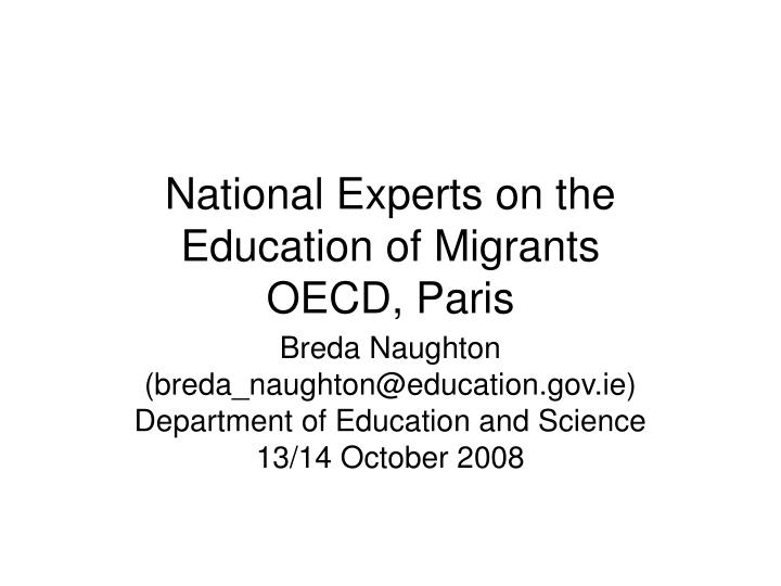 national experts on the education of migrants oecd paris n.