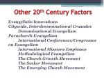 other 20 th century factors