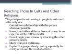 reaching those in cults and other religions