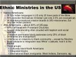 ethnic ministries in the us