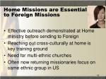 home missions are essential to foreign missions