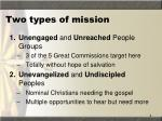 two types of mission