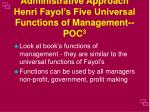 administrative approach henri fayol s five universal functions of management poc 3