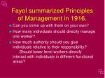 fayol summarized principles of management in 1916