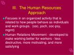iii the human resources approach