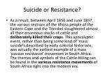suicide or resistance