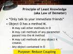 principle of least knowledge aka law of demeter
