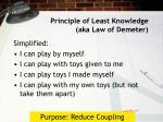 principle of least knowledge aka law of demeter1