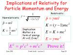 implications of relativity for particle momentum and energy