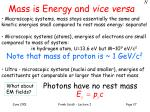 mass is energy and vice versa