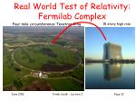 real world test of relativity fermilab complex