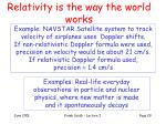 relativity is the way the world works