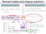 normal modes and integral solutions