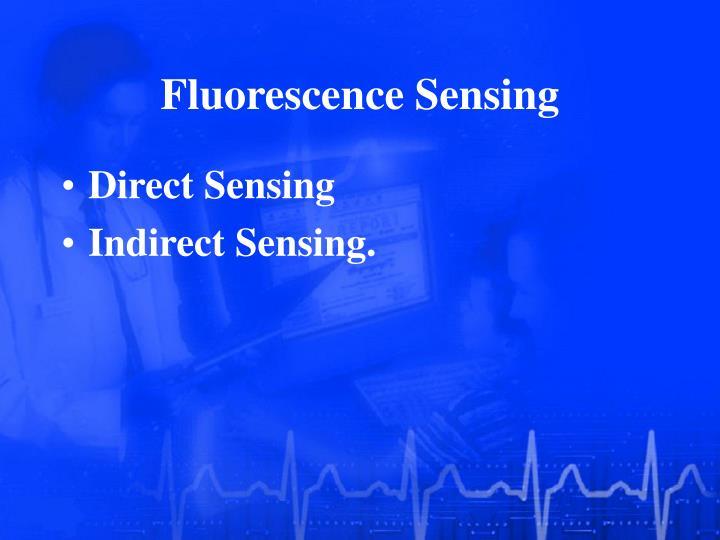 Fluorescence Sensing