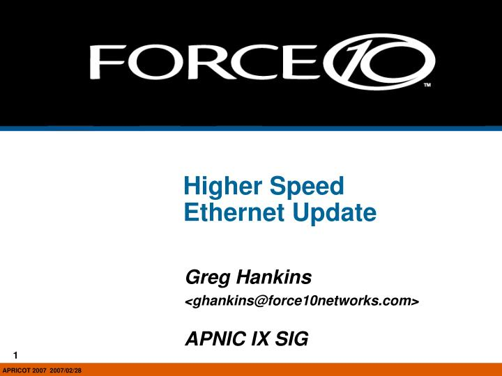 higher speed ethernet update n.