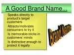 a good brand name