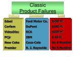classic product failures