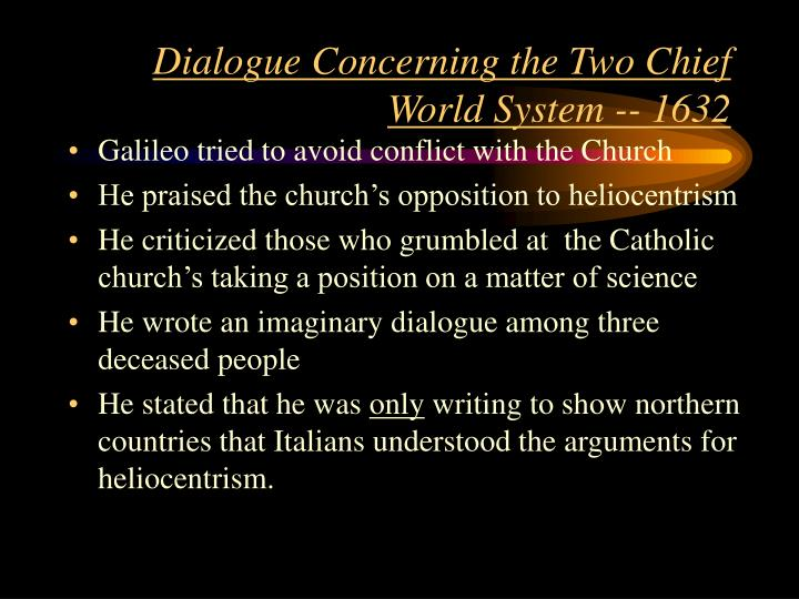 a review of galileo galileis book dialogue concerning the two chief world systems 4 galileo galilei - dialogue concerning the two chief w slated by drake (1953) - abridged by s e sciortinopdf.