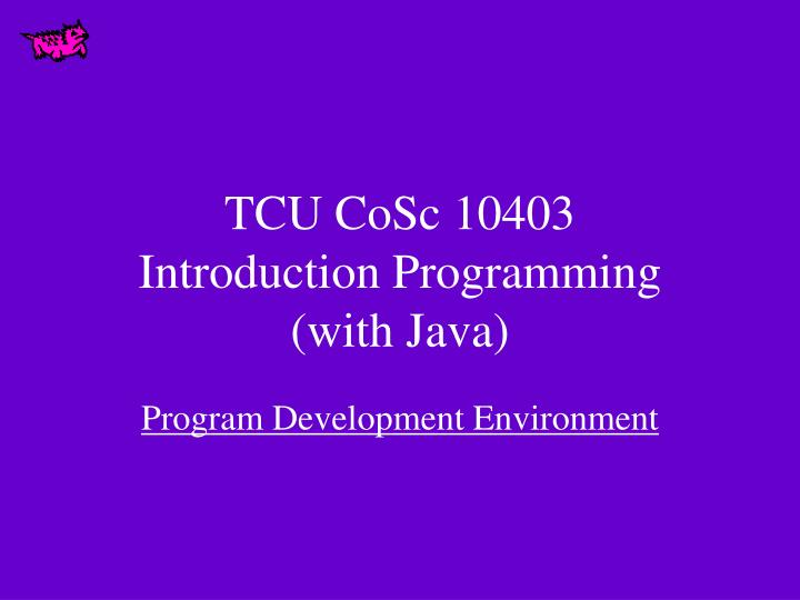tcu cosc 10403 introduction programming with java n.
