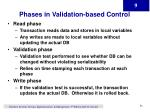 phases in validation based control
