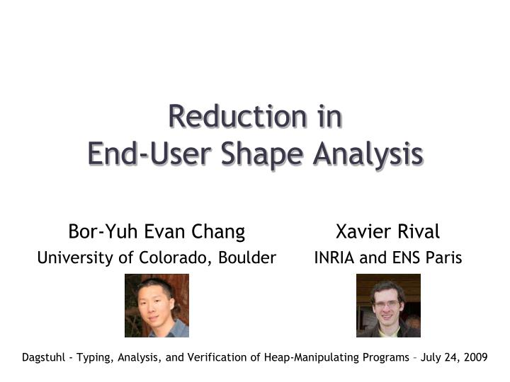 reduction in end user shape analysis n.