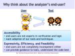 why think about the analyzer s end user