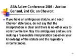 aba adlaw conference 2008 justice garland 2nd cir on chevron