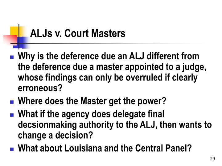 ALJs v. Court Masters
