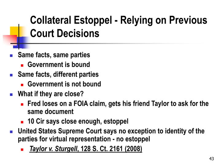 Collateral Estoppel - Relying on Previous Court Decisions
