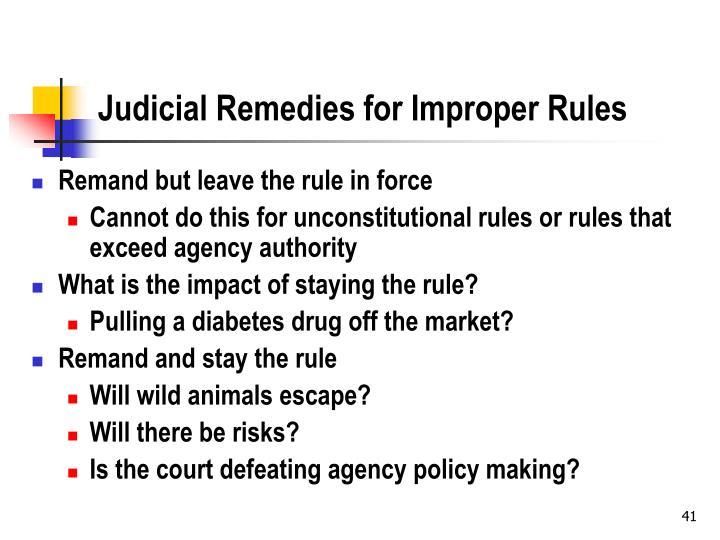 Judicial Remedies for Improper Rules