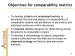 objectives for comparability metrics