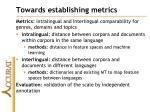 towards establishing metrics