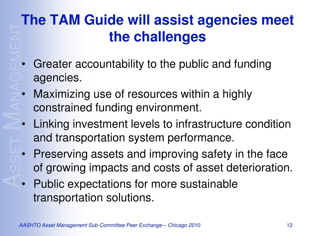 PPT - AASHTO Transportation Asset Management Guide A Focus