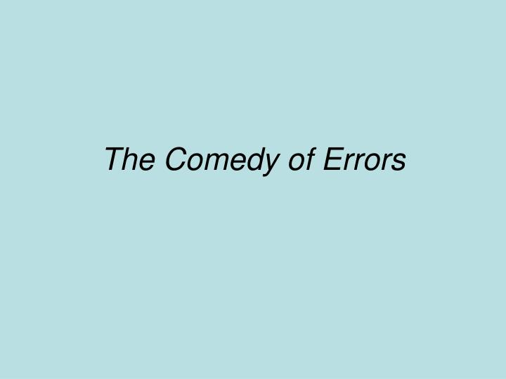 the comedy of errors n.