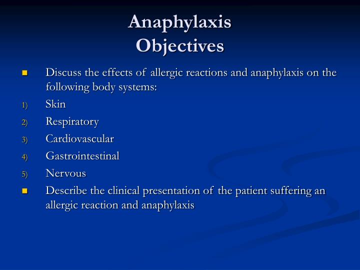 Anaphylaxis objectives1